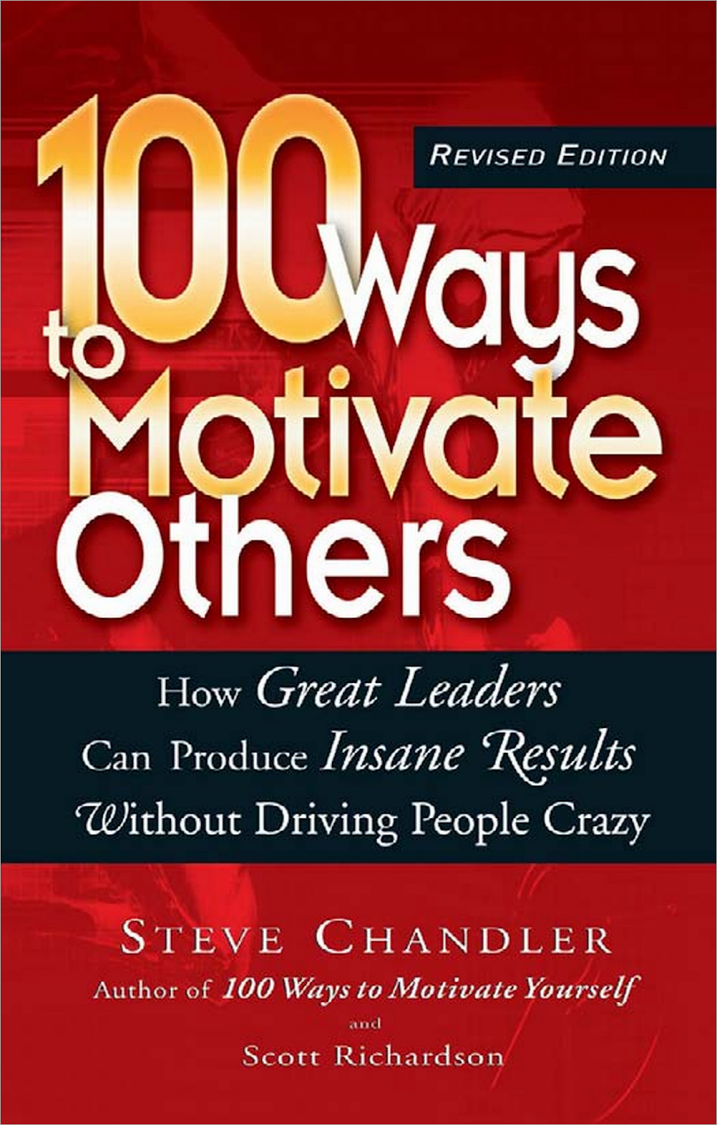 100 Ways to Motivate Others (Booklet) by Steve Chandler - Taleem360