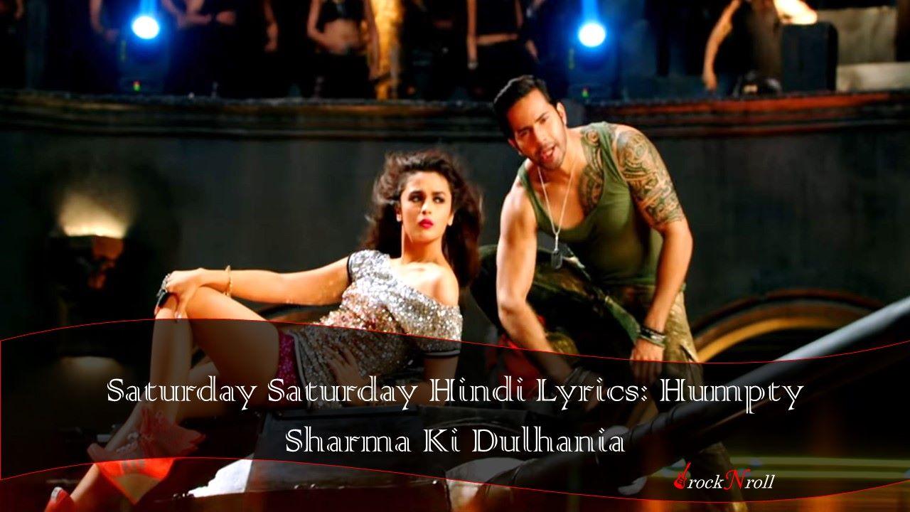 Saturday Saturday Hindi Lyrics: Humpty Sharma Ki Dulhania