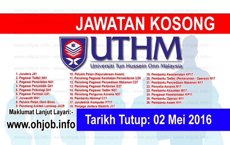 Jawatan Kerja Kosong Universiti Tun Hussein Onn Malaysia (UTHM) logo www.ohjob.info mei 2016