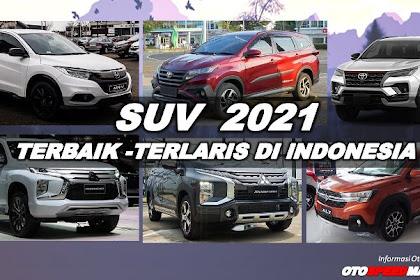 Mobil SUV 2021 Terlaris & Terbaik di Indonesia