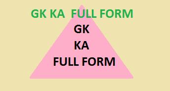gk ka full form