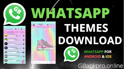Download Awesome GBWhatsApp Theme for Android & ios