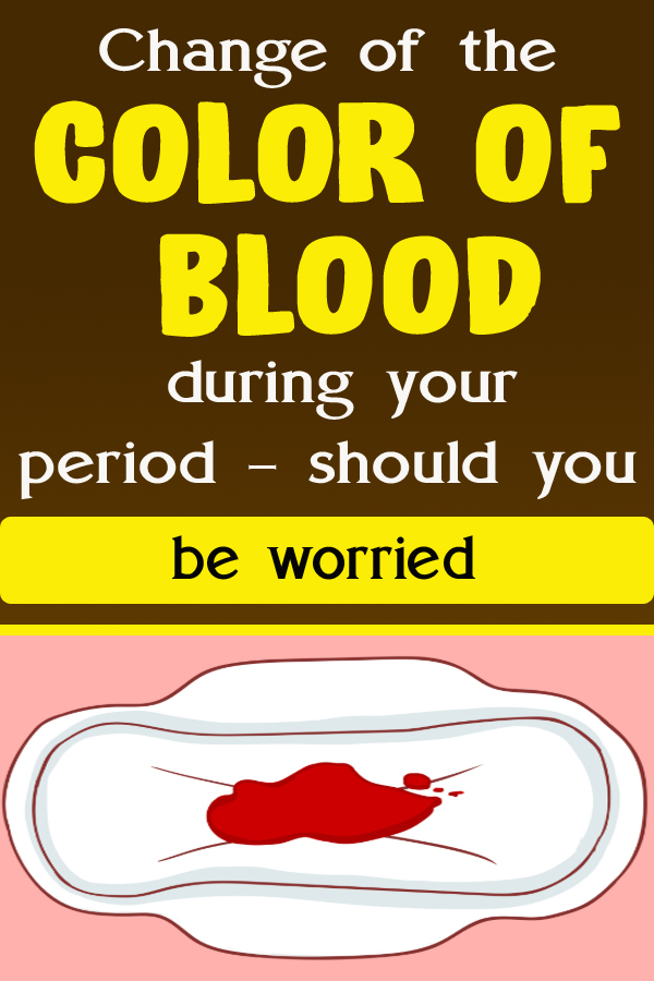 Change of the color of blood during your period – should you be worried