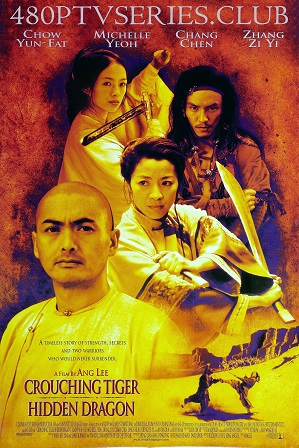 Crouching Tiger Hidden Dragon (2000) 350MB Full Hindi Dual Audio Movie Download 480p Bluray Free Watch Online Full Movie Download Worldfree4u 9xmovies