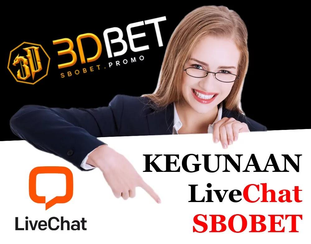 Kegunaan Dari Live Chat Sbobet