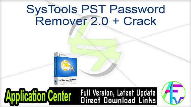 SysTools PST Password Remover 2.0 + Crack
