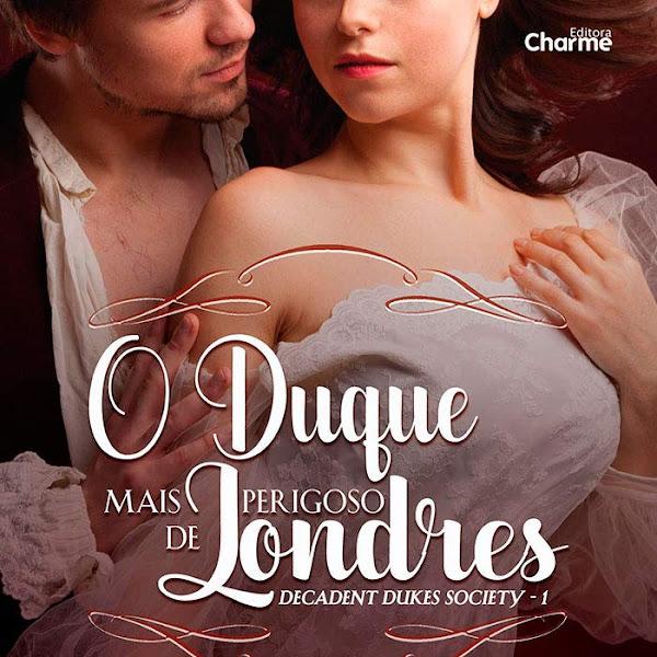 [RESENHA] O Duque Mais Perigoso de Londres de Madeline Hunter