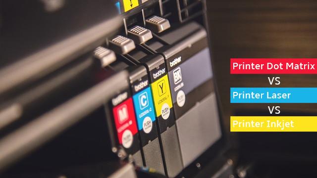 kelebihan dan kekurangan Printer Dot Matrix VS Printer Laser VS Printer Inkjet, Bagus Mana?