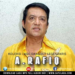 Download Koleksi Lagu Dangdut Legendaris A. Rafiq Mp3