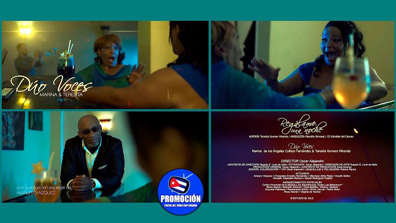 Dúo Voces - ¨Regálame una noche¨ Videoclip - Director: Oscar Alejandro. Portal Del Vídeo Clip Cubano. Música tradicional Cubana. Son. Cuba.