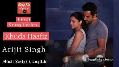 khuda-haafiz-lyrics-arijit-singh