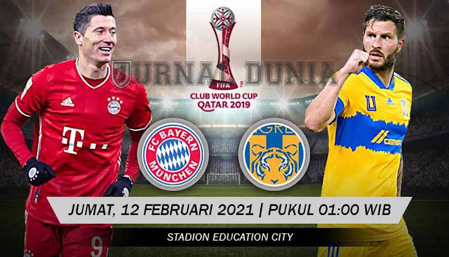 Prediksi Bayern Munich vs Tigres UANL, Jumat 12 Februari 2021 Pukul 01.00 WIB
