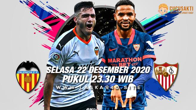 Prediksi Bola Valencia vs Sevilla Kamis 22 Desember 2020
