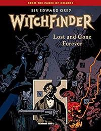 Sir Edward Grey, Witchfinder: Lost and Gone Forever