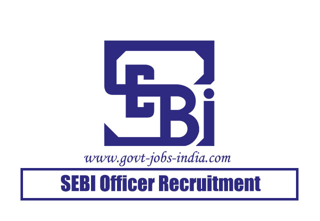 SEBI Officer Grade A Recruitment 2020 – 147 Assistant Manager Vacancy – Last Date 31 July 2020