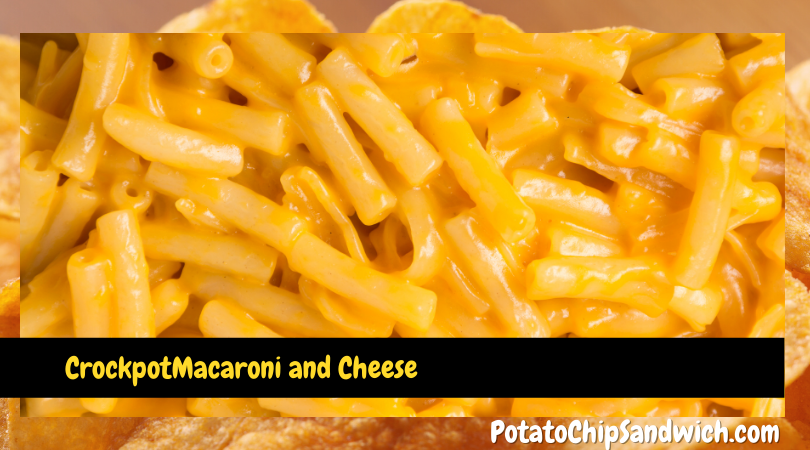 Potato Chip Sandwich Macaroni and Cheese