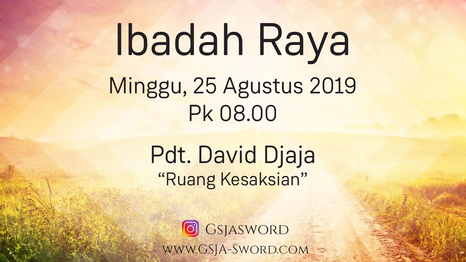 Ibadah Raya GSJA Sword 25 Agustus 2019 Jam 08.00 WIB