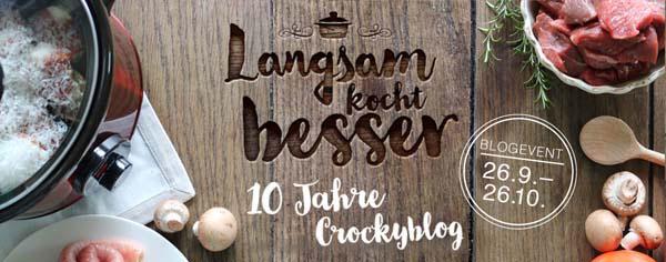 http://www.crockpot-rezepte.de/2016/langsam-kocht-besser-das-geburtstags-blogevent/