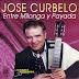 JOSE CURBELO - ENTRE MILONGAS Y PAYADAS - 1999