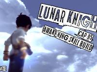 [Dragon Nest] Lunar Knight Cap 95 Awakening Skill Build