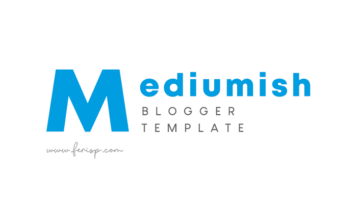 Download Template Mediumish: Tema Medium Versi Blogger