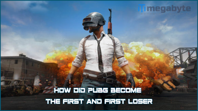 How did PUBG become the first and first loser
