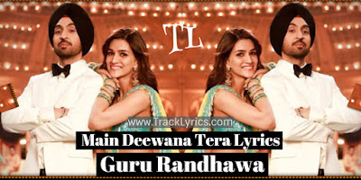 main-deewana-tera-lyrics