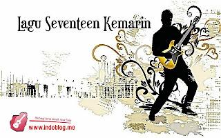 Download MP3 Lagu Seventeen Kemarin Beserta Liriknya, ILIR7 - Salah Apa Aku MP3 DJ Download (Entah Apa Yang Merasukimu)