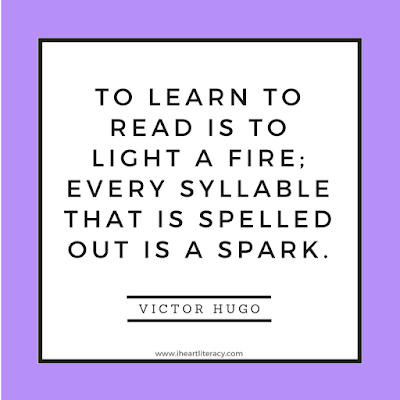 To learn to read is to light a fire.