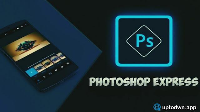 Adobe Photoshop Express تنزيل أحدث إصدار مجاني Adobe Photoshop Express 2021  لنظام Android