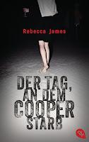 - [x] James, Rebecca: Der Tag, an dem Cooper starb
