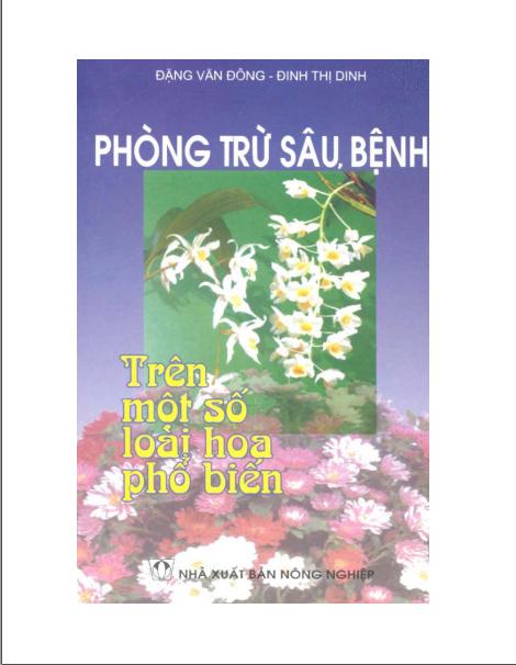 """Bìa tài liệu """"Phòng trừ sâu bệnh trên một số loài hoa phổ biến"""""""