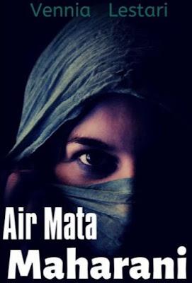Novel Air Mata Maharani Karya Vennia Lestari Full Episode