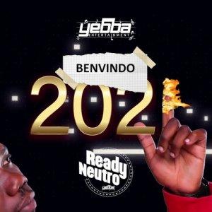 Ready Neutro - Bem-Vindo 2021 (Rap) Download Mp3