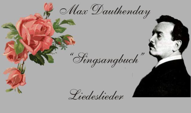 Max Dauthenday und Rosen