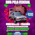 Rifa pela Federal: Compre seu bilhete e concorra 01 Paredão de som, 01 Ford Ranger e 04 poupanças de R$ 1.000