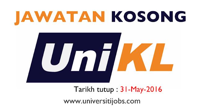 Jawatan Kosong Universiti Kuala Lumpur (UniKL) Terkini 2016