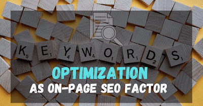 Is Keyword Optimization An Important On-Page SEO Factors?