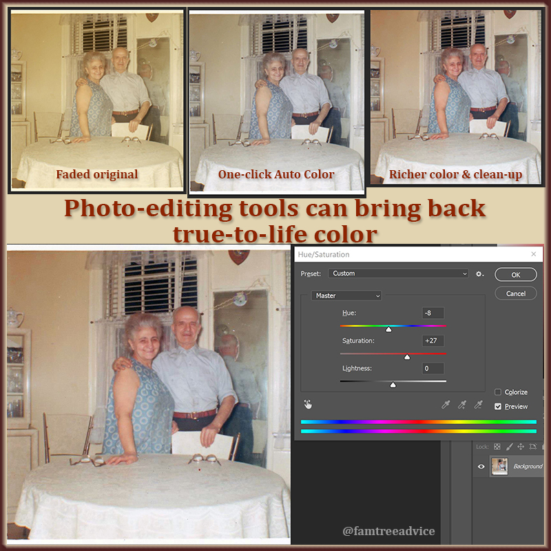 You'll be amazed by the rich color software can restore to faded old photos.