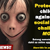 PROTECT you Kids against this Social Media Challenge