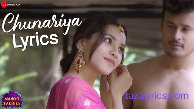 Chunariya - Shivang Mathur and Prateeksha Srivastava Lyrics