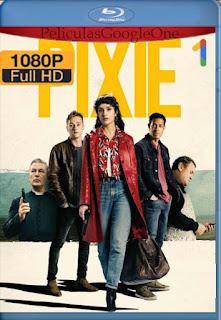 PIXIE (2020)[1080p Web-DL] [Latino-Inglés][Google Drive] chapelHD