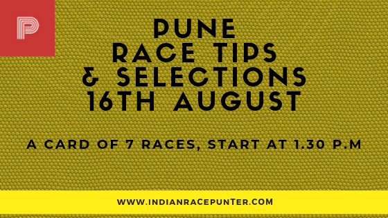 Pune Race Selections 16 August