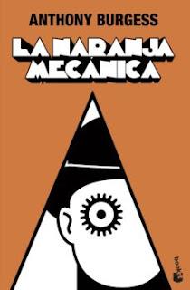"""La naranja mecánica"" de Anthony Burgess"