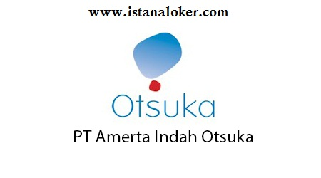 Lowongan Kerja Sales Development Program PT. Amerta Indah Otsuka