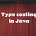 Type Casting in Java