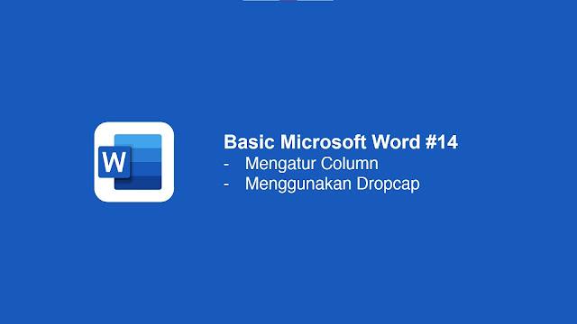 Cara Menggunakan dropcap di Microsoft Word
