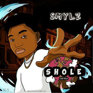 MUSIC: Smylz – Shole