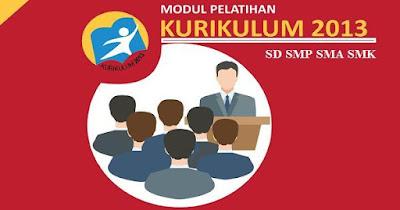 Modul Bimtek/Diklat Pelatihan Kurikulum 2013 SD SMP SMA 2018
