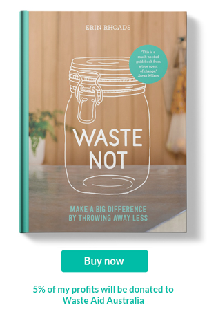 Waste Not by Erin Rhoads